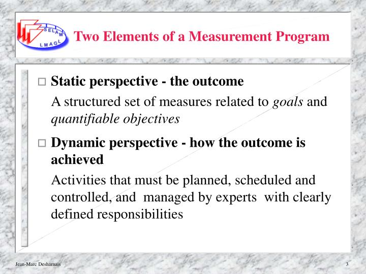 Two elements of a measurement program