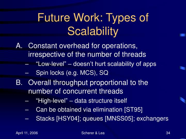 Future Work: Types of Scalability