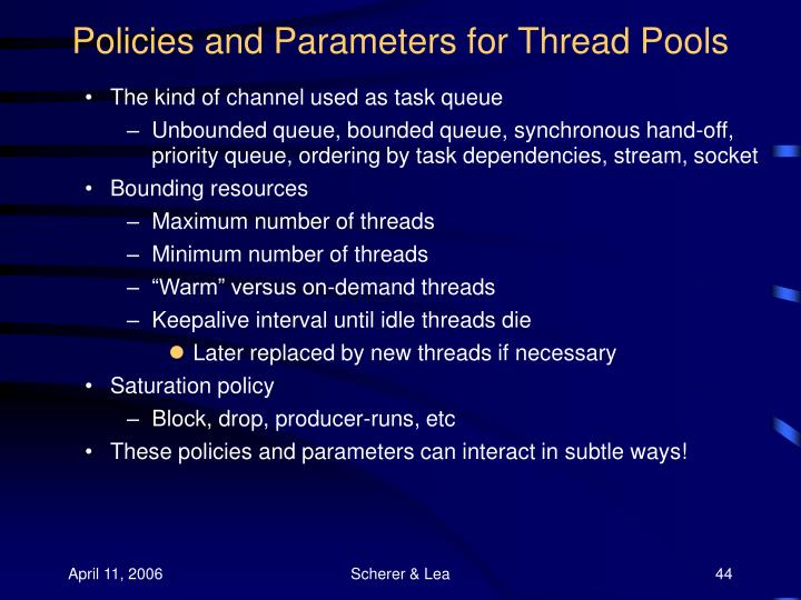 Policies and Parameters for Thread Pools