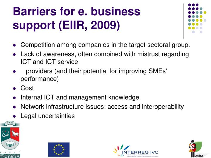 Barriers for e. business support