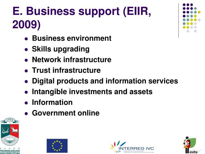 E. Business support (EIIR,