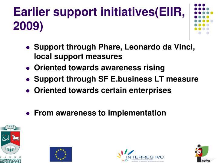 Earlier support initiatives(EIIR,