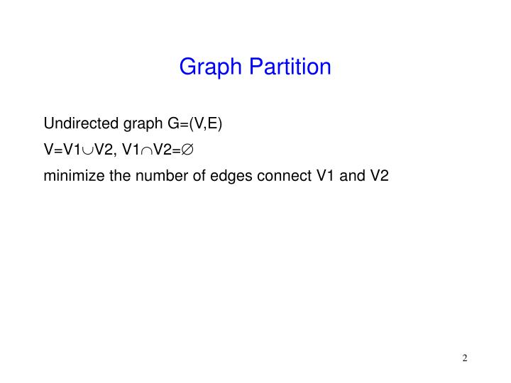Graph partition