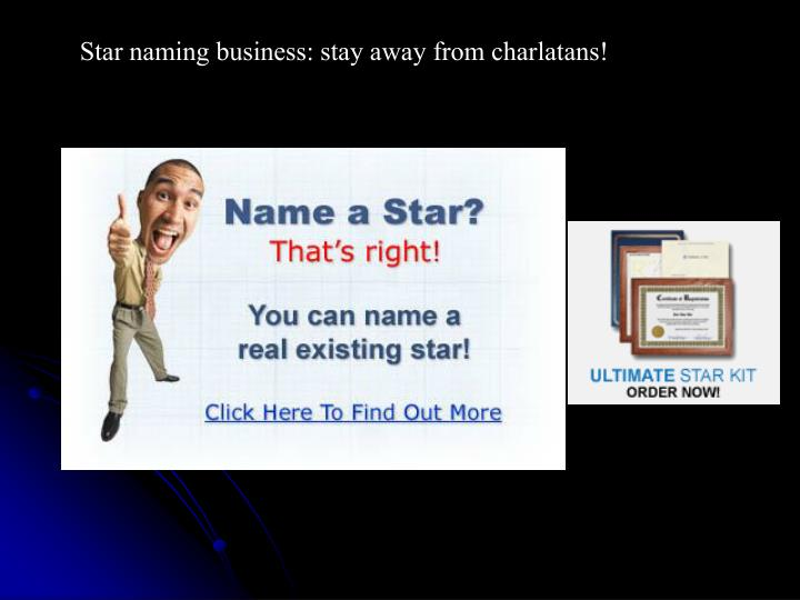 Star naming business: stay away from charlatans!