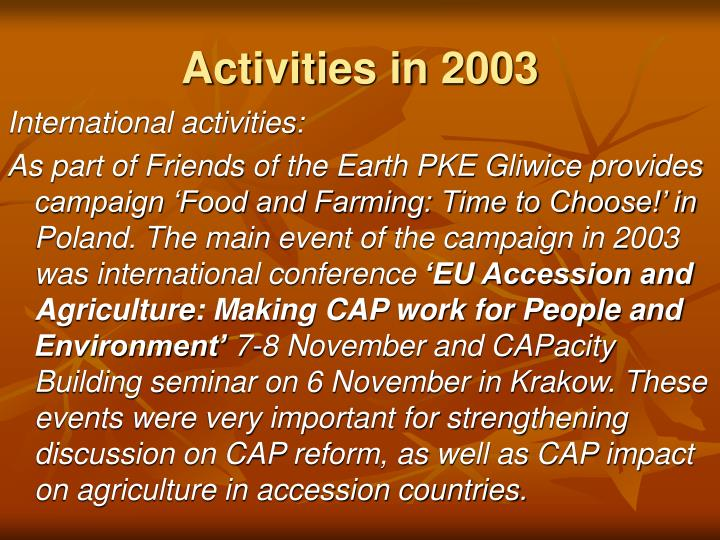 Activities in 2003