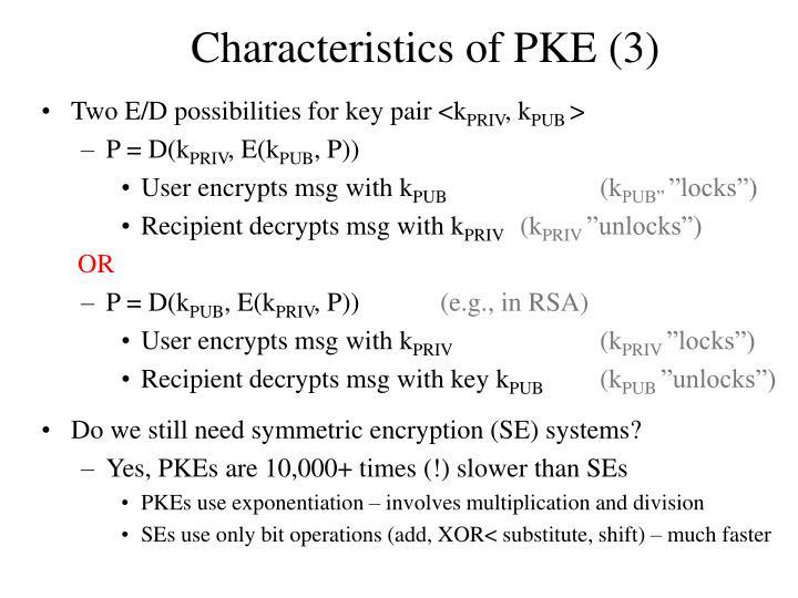 Characteristics of PKE (3)