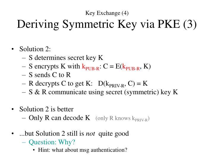Key Exchange (4)