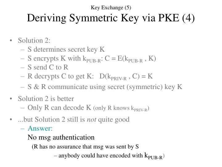 Key Exchange (5)