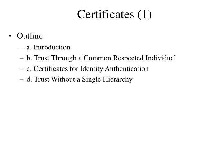 Certificates (1)