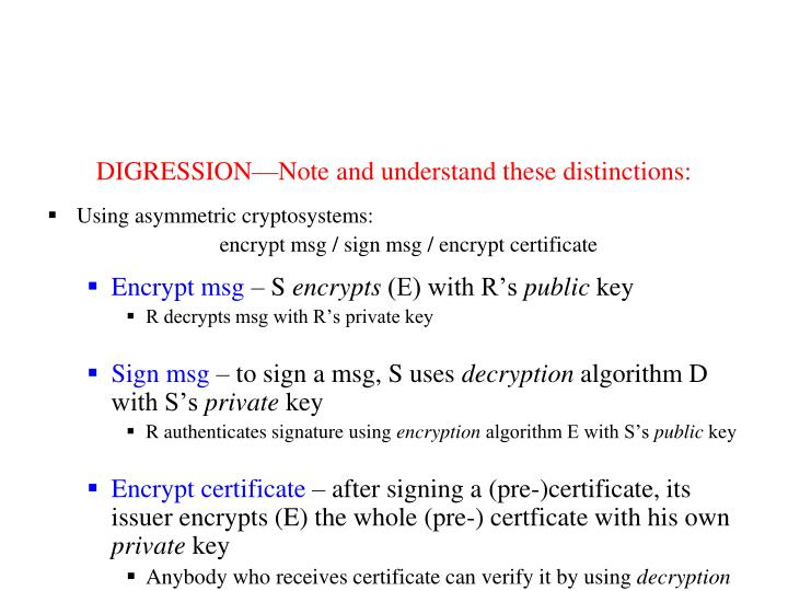 DIGRESSION—Note and understand these distinctions: