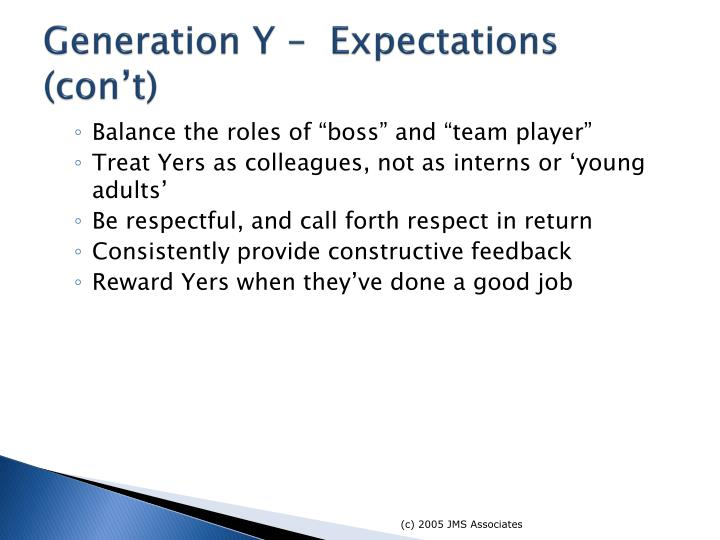Generation Y –  Expectations (con't)