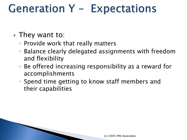 Generation Y –  Expectations