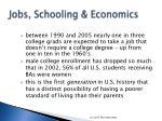 jobs schooling economics