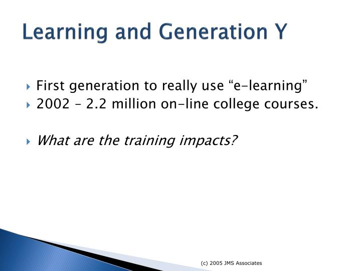 Learning and Generation Y