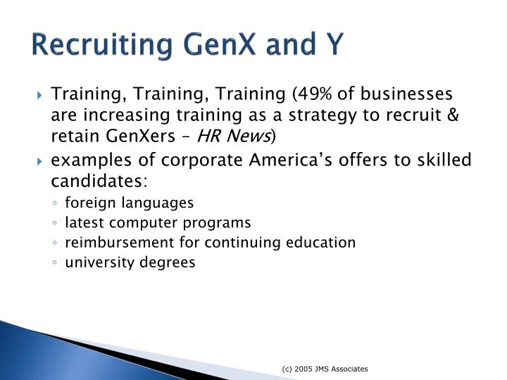 Recruiting GenX and Y