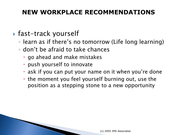 NEW WORKPLACE RECOMMENDATIONS