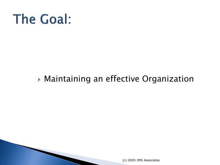 The Goal: