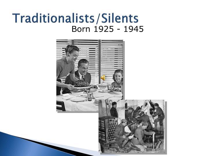 Traditionalists/