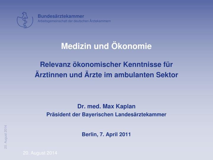 Relevanz ökonomischer Kenntnisse für Ärztinnen und Ärzte im ambulanten Sektor