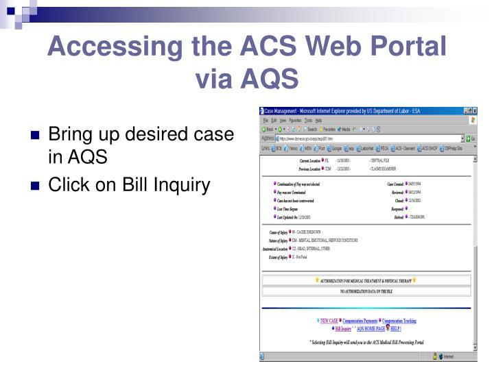 Accessing the ACS Web Portal via AQS