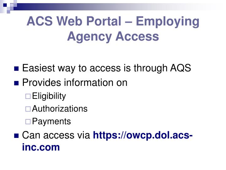 ACS Web Portal – Employing Agency Access