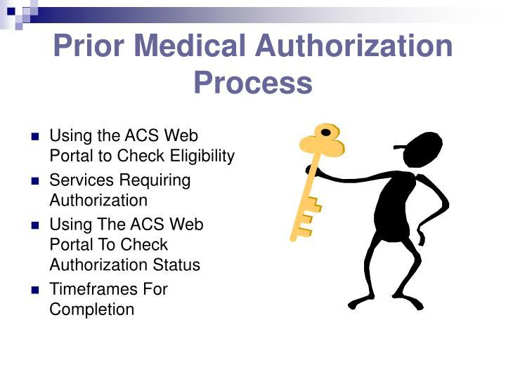 Prior Medical Authorization Process