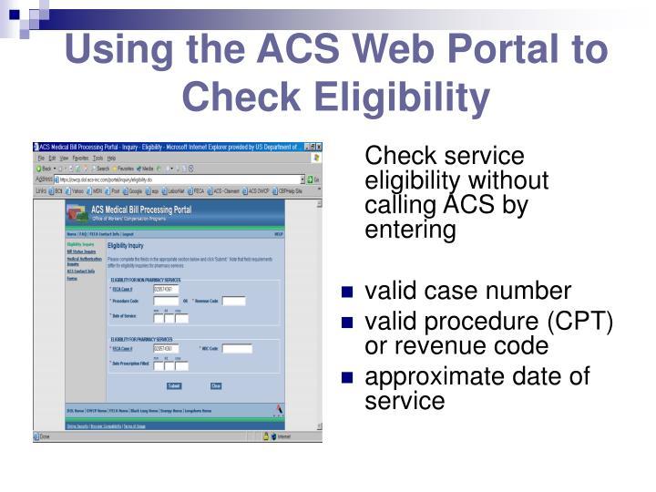 Using the ACS Web Portal to Check Eligibility