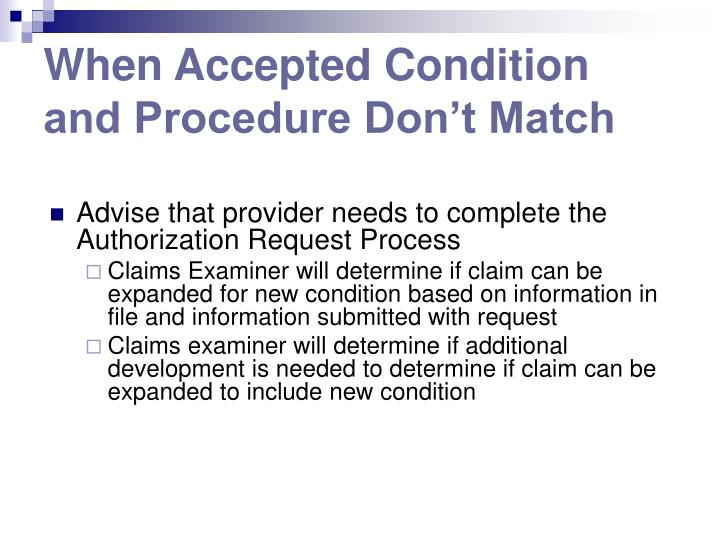 When Accepted Condition and Procedure Don't Match