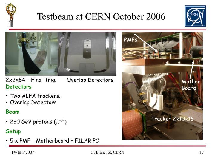 Testbeam at CERN October 2006