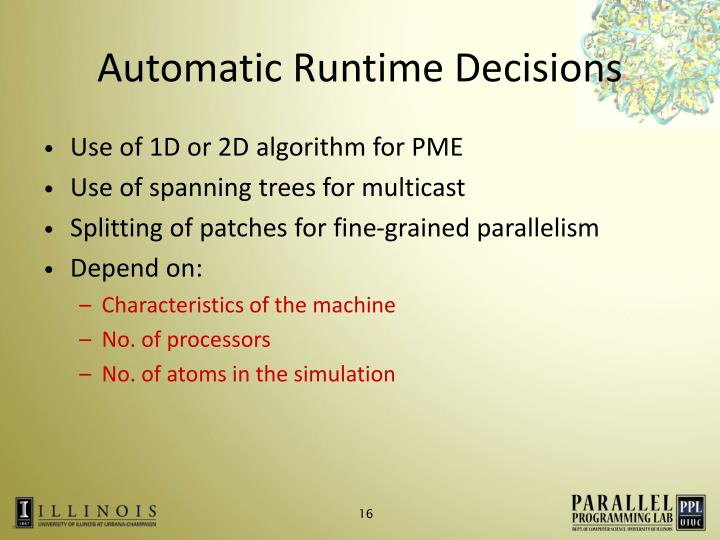 Automatic Runtime Decisions