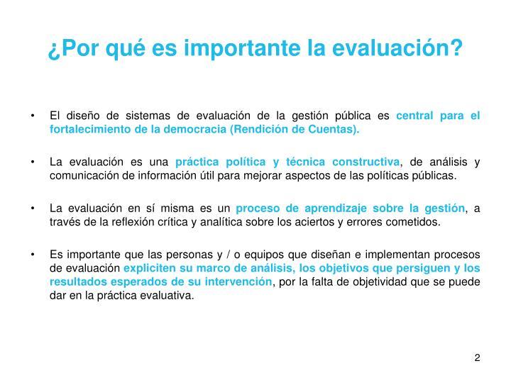 ¿Por qué es importante la evaluación?