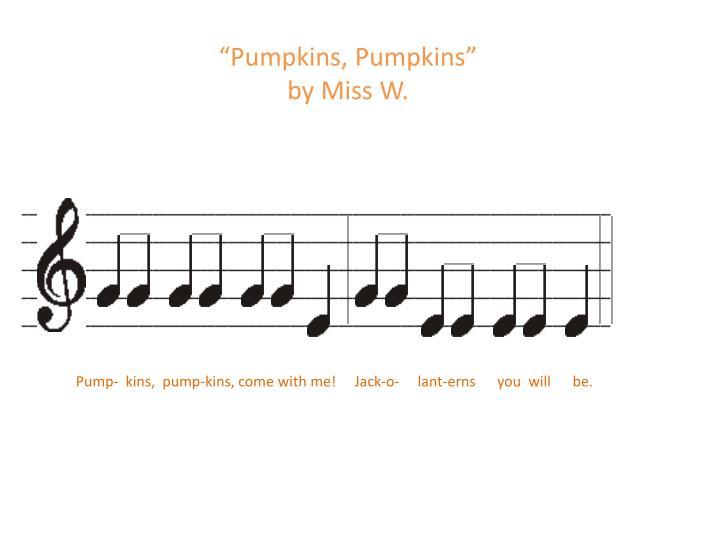 """""""Pumpkins, Pumpkins"""""""