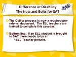 difference or disability the nuts and bolts for sat1
