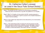dr catherine collier s answer as used in the sioux falls school district1
