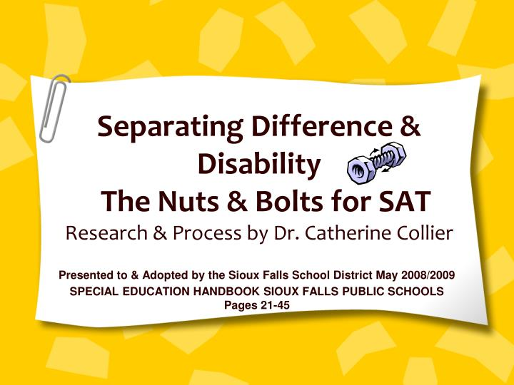 separating difference disability the nuts bolts for sat research process by dr catherine collier