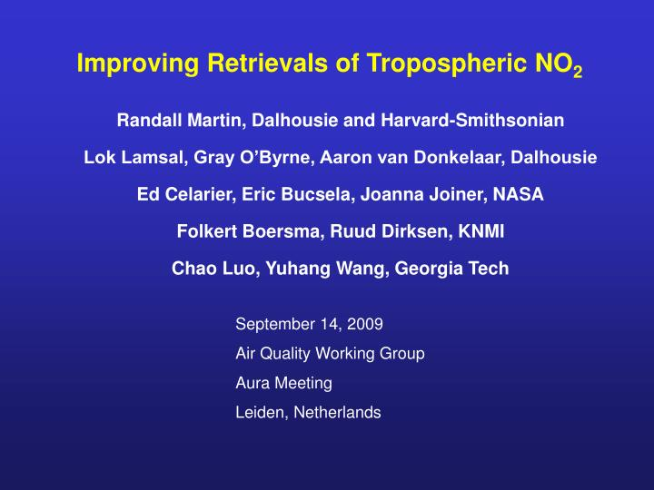 Improving Retrievals of Tropospheric NO