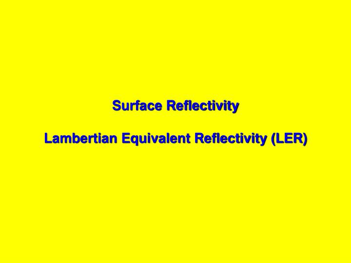 Surface Reflectivity