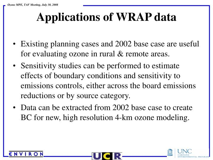 Existing planning cases and 2002 base case are useful for evaluating ozone in rural & remote areas.
