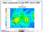daily comparisons at 4 pm pdt june 9 2002