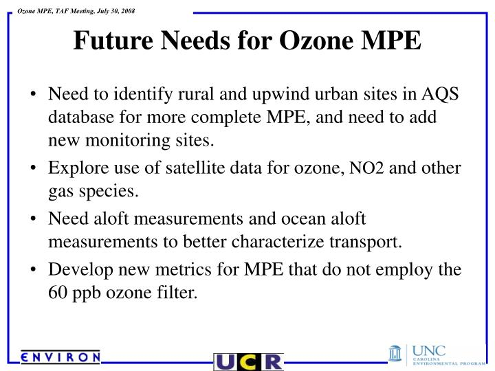 Need to identify rural and upwind urban sites in AQS database for more complete MPE, and need to add new monitoring sites.