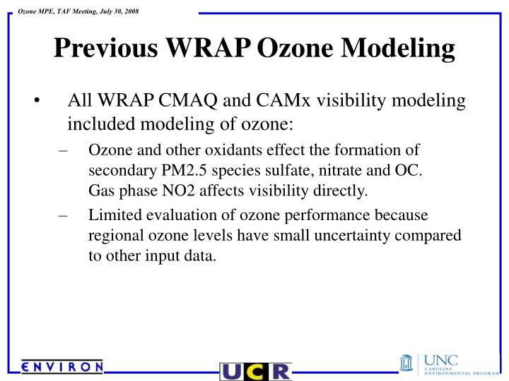 All WRAP CMAQ and CAMx visibility modeling included modeling of ozone: