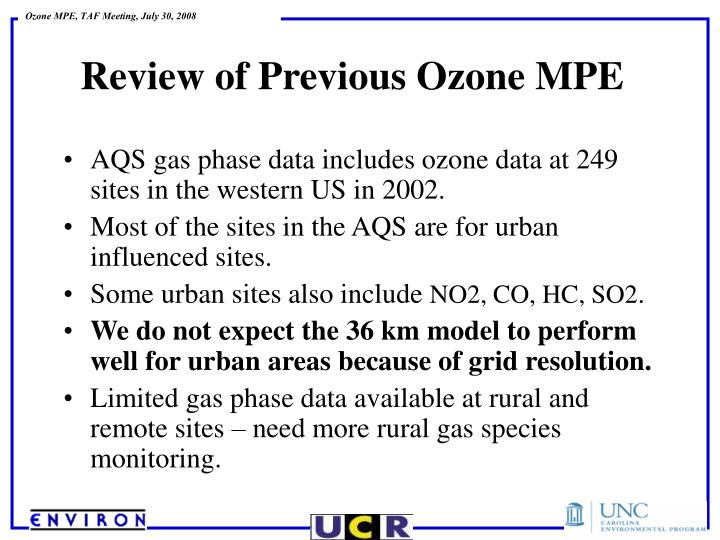 AQS gas phase data includes ozone data at 249 sites in the western US in 2002.