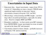 uncertainties in input data