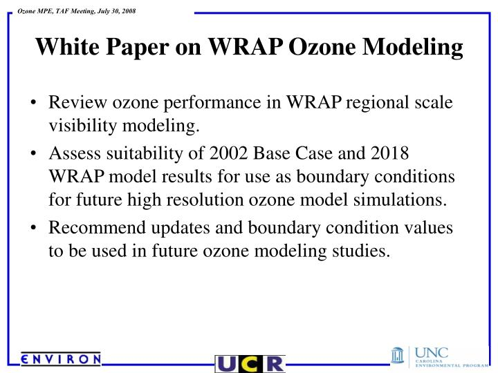 Review ozone performance in WRAP regional scale visibility modeling.