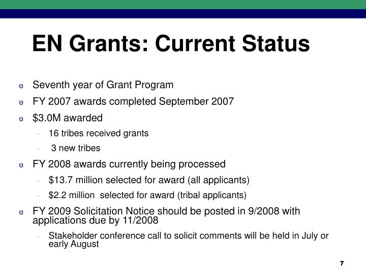 EN Grants: Current Status