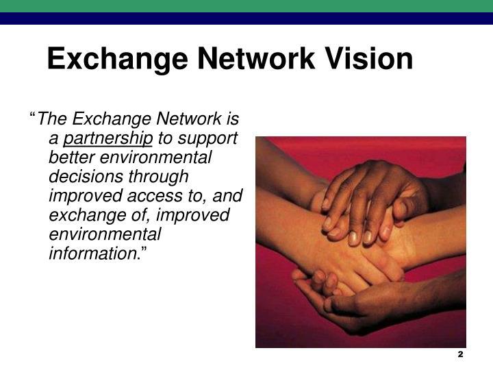 Exchange Network Vision