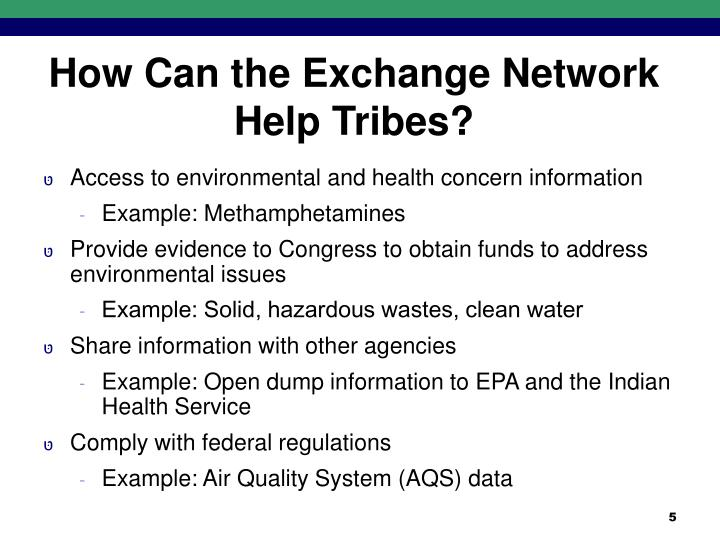 How Can the Exchange Network Help Tribes?