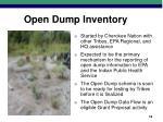 open dump inventory