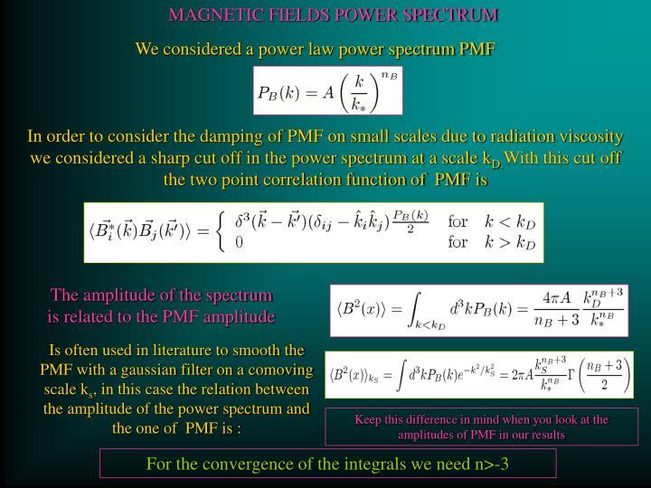 MAGNETIC FIELDS POWER SPECTRUM
