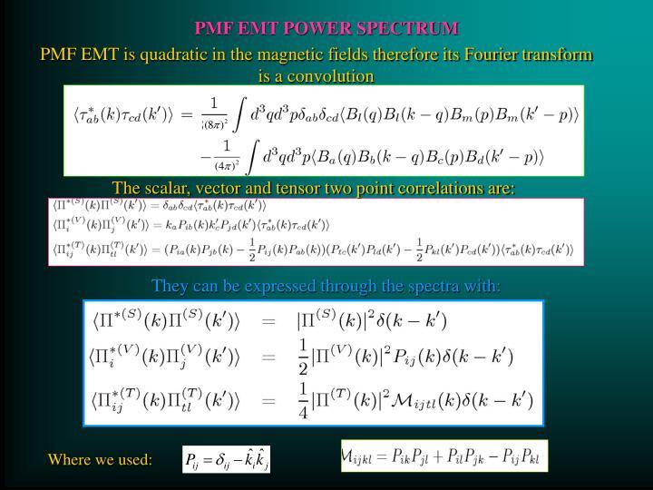 PMF EMT POWER SPECTRUM